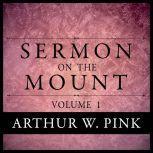 Sermon on the Mount, Arthur W. Pink