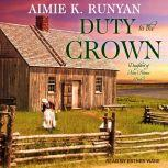 Duty to the Crown, Aimie K. Runyan