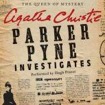 Parker Pyne Investigates A Parker Pyne Collection, Agatha Christie