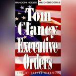 Executive Orders, Tom Clancy