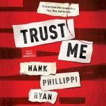 Trust Me, Hank Phillippi Ryan