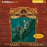 Cave of the Dark Wind A Never Land Book, Dave Barry