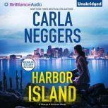 Harbor Island, Carla Neggers