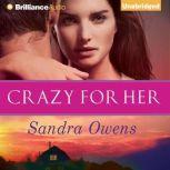 Crazy for Her, Sandra Owens