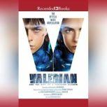 Valerian and the City of a Thousand Planets The Official Movie Novelization, Christie Golden