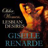 Older Women, Lesbian Desires, Giselle Renarde
