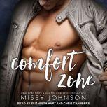 Comfort Zone, Missy Johnson