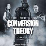 Conversion Theory, Rich Restucci