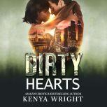 Dirty Hearts An Interracial Russian Mafia Romance, Kenya Wright