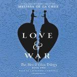Love & War An Alex & Eliza Story, Melissa de la Cruz