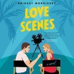 Love Scenes, Bridget Morrissey