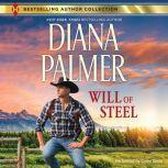 Will of Steel (The Men of Medicine Ridge), Diana Palmer