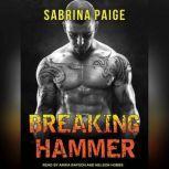 Breaking Hammer, Sabrina Paige