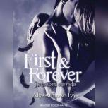 First & Forever The Crescent Chronicles Book 4, Alyssa Rose Ivy