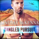 Tangled Pursuit, Lindsay McKenna