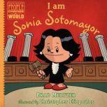 I am Sonia Sotomayor, Brad Meltzer