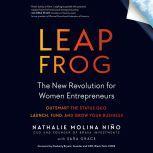 Leapfrog The New Revolution for Women Entrepreneurs, Nathalie Molina Nino