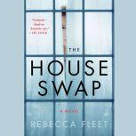 The House Swap, Rebecca Fleet