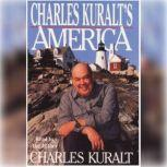 Charles Kuralt's America, Charles Kuralt