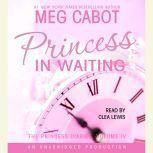 The Princess Diaries, Volume IV: Princess in Waiting, Meg Cabot