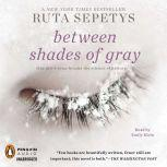 Between Shades of Gray, Ruta Sepetys