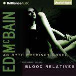 Blood Relatives, Ed McBain