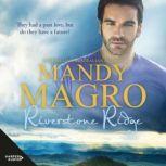 Riverstone Ridge, Mandy Magro