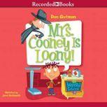 Mrs Cooney is Loony, Dan Gutman