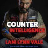 Counter To My Intelligence, Lani Lynn Vale