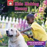 Kids Making Money, Mattie Reynolds