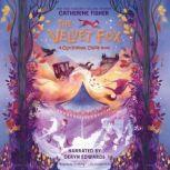 The Velvet Fox, Catherine Fisher