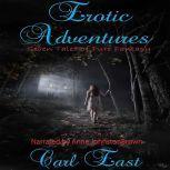Erotic Adventures, Carl East