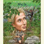Who Is Jane Goodall?, Roberta Edwards