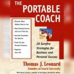 The Portable Coach Twenty-Eight Sure-Fire Strategies for Business and Personal Success, Byron Laursen