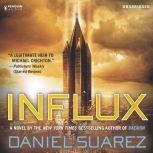 Influx, Daniel Suarez