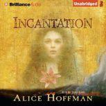 Incantation, Alice Hoffman