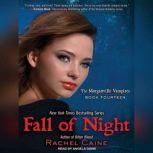 Fall of Night, Rachel Caine
