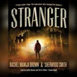 Stranger, Rachel Manija Brown; Sherwood Smith