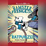 Hamster Princess: Ratpunzel, Ursula Vernon