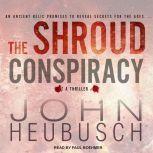 The Shroud Conspiracy, John Heubusch
