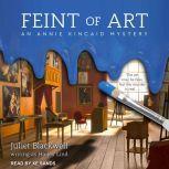 Feint of Art, Juliet Blackwell