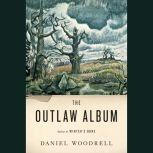 The Outlaw Album Stories, Daniel Woodrell