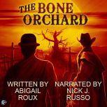 The Bone Orchard, Abigail Roux