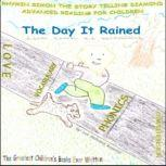 The Day It Rained RHYMIN SIMON THE STORY TELLING DIAMOND Advanced Reading For Children, Lee Anthony Reynolds