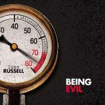 Being Evil A Philosophical Perspective, Luke Russell