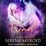 Triad, Serena Akeroyd