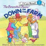 The Berenstain Bears Down on the Farm, Jan Berenstain