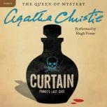 Curtain: Poirot's Last Case A Hercule Poirot Mystery, Agatha Christie