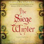 The Siege Winter, Ariana Franklin