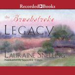 The Brushstroke Legacy, Lauraine Snelling